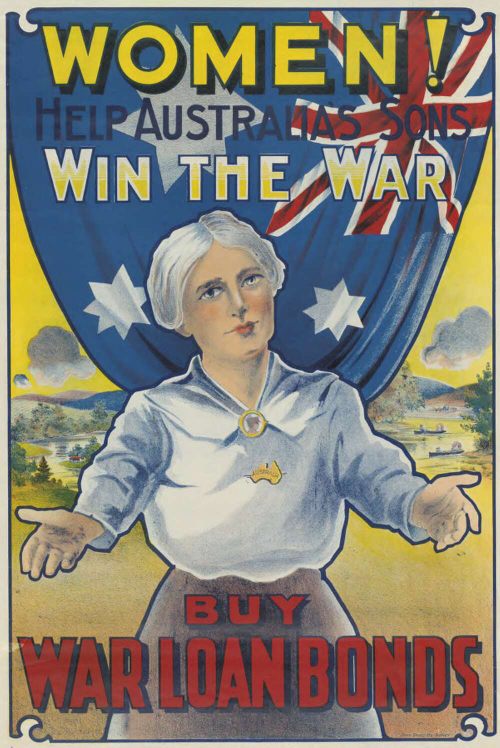 A colour poster featuring a Caucasian, older woman with white hear, a white blouse and brown skirt. Her arms are outstretched like she is offering the viewer a hug. The woman is standing in front of a hanging Australian flag. Behind the woman and the flag is a rural landscape. Above the woman, and over the flag is the words, 'Women! help Australia's sons win the war', and below the woman in front of her skirt is the words 'Buy war loan bonds'.